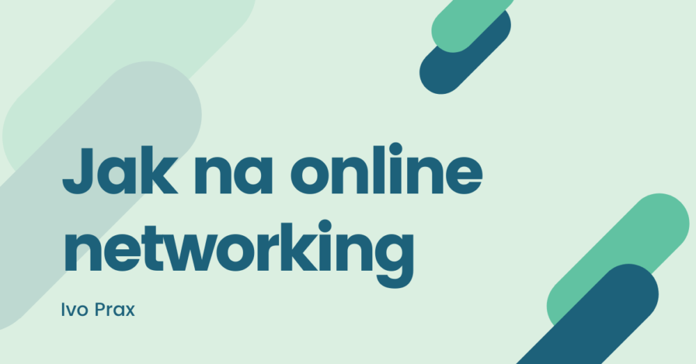 Jak na online networking